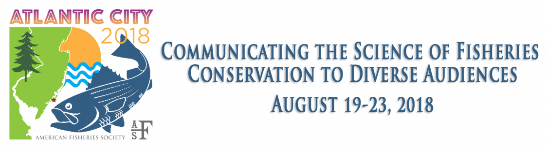 Join the Center for Fisheries and Ocean Sustainability at the 2018 American Fisheries Society Annual Meeting in Atlantic City, NJ August 19th-23rd, 2018
