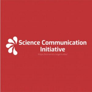 Open to all, the Initiative's goal is to create a network for anyone at Rutgers interested in science communication research, teaching, outreach, professional practice, and training.